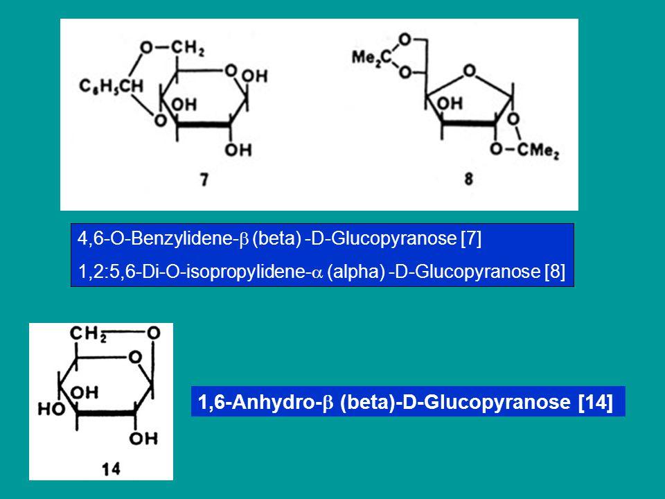 1,6-Anhydro- (beta)-D-Glucopyranose [14]